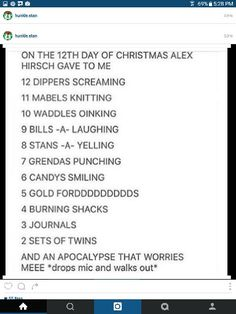 12 days of Christmas Gravity Falls Disney Channel, Gravity Falls Funny, Alex Hirsch, Fall Memes, Trust No One, Billdip, It Goes On, Star Vs The Forces Of Evil, Force Of Evil