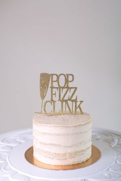 Pop Fizz Clink Cake Topper - New Years - Brunch Decor - Bridal Shower Cake Topper - New Years Cake Topper - New Years Decor Themed Birthday Cakes, Themed Cakes, 40th Birthday, Birthday Ideas, Happy Birthday, Champagne Birthday, Champagne Cake, Desert Bachelorette Party, Birthday Blessings