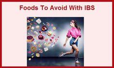 Foods To Avoid With IBS  www.ibshelponline.com