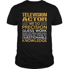 TELEVISION-ACTOR #printed tee #tshirt serigraphy. ORDER HERE  => https://www.sunfrog.com/LifeStyle/TELEVISION-ACTOR-114912143-Black-Guys.html?68278