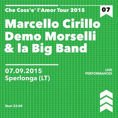 Marcello Cirillo,Demo Morselli & la Big Band con il Che Coss'e' l'Amor Tour 2015 live @Sperlonga (LT) 07.09.2015