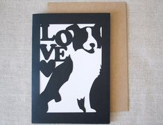 I need this! Border Collie Love Greeting Card by BluefinWorks on Etsy, $3.00