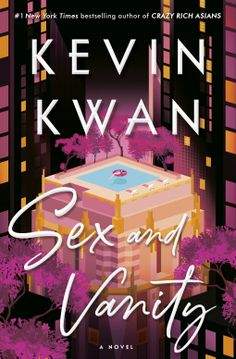 "Read ""Sex and Vanity A Novel"" by Kevin Kwan available from Rakuten Kobo. The iconic author of the bestselling phenomenon Crazy Rich Asians returns with the glittering tale of a young woman who . Summer Books, Summer Reading Lists, Beach Reading, New Books, Good Books, Books To Read, American Born Chinese, Between Two Worlds, Funny Comedy"