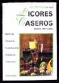 Título: Secretos de los licores caseros /  Autor: Aristizabal, Delfina / Ubicación: FCCTP – Gastronomía – Tercer piso / Código: G 663.5 A71