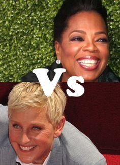 Oprah vs. Ellen