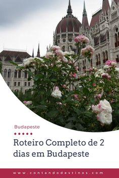 Um roteiro completo de 2 dias em Budapeste para você aproveitar sua viagem. Saiba o que fazer na cidade, quais pontos turísticos visitar e onde comer, para conhecer melhor Budapeste