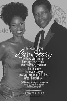 Denzel and Pauletta Washington have been married for 30 years. - #staymarried
