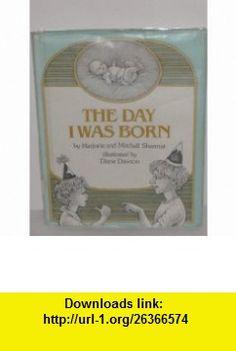 Day I Was Born 2 (9780525285601) Marjorie Weinman Sharmat , ISBN-10: 0525285601  , ISBN-13: 978-0525285601 ,  , tutorials , pdf , ebook , torrent , downloads , rapidshare , filesonic , hotfile , megaupload , fileserve
