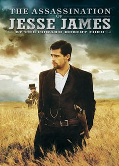 The Assassination of Jesse James by the Coward Robert Ford (2007) - After Robert Ford joins the most notorious gang in the West, he grows tired of the charismatic Jesse James and begins to resent his widespread fame.
