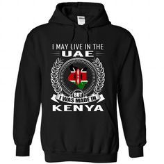 I May Live in the United Arab Emirates But I Was Made i - #hoodie style #wrap sweater. SATISFACTION GUARANTEED => https://www.sunfrog.com/States/I-May-Live-in-the-United-Arab-Emirates-But-I-Was-Made-in-Kenya-New-jdfzsrpdce-Black-Hoodie.html?68278