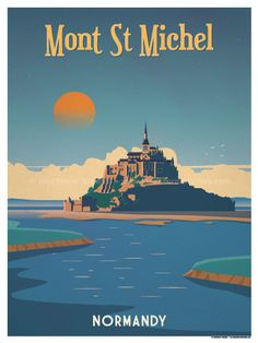 Mont St Michel poster by IdeaStorm Studios Available for sale at ideasto. - Mont St Michel poster by IdeaStorm Studios Available for sale at ideastorm. Venice Travel, Mont Saint Michel, Travel Illustration, Vintage Paris, Vintage Travel Posters, Retro Posters, Modern Posters, Typography Poster, Illustrations And Posters