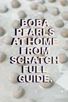 Make tapioca pearls or boba pearls from scratch right at home. All you need is 3 ingredients and 1 hour. Tap inside to make tapioca pearls from scratch! How To Make Boba, Boba Pearls, Tapioca Pearls, Food, Jars, Eten, Meals, Diet