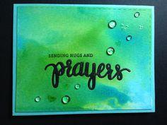 Prayer die set from Simon says stamps Hero Arts Cards, Jennifer Mcguire, Sending Hugs, Big Words, Die Cut Cards, Card Making Techniques, Prayer Cards, Card Making Inspiration, Simon Says Stamp