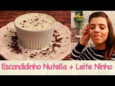 ESCONDIDINHO de NUTELLA e LEITE NINHO   TPM, pra que te quero? - YouTube