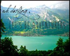 Oh Darling Lets Be Adventurers Inspiratinal Print I Switzerland Travel Photography I Nature Sea Mountains Wall Art I Monaco Blue Emerald. $25.50, via Etsy.
