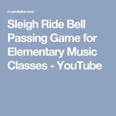 Sleigh Ride Bell Passing Game for Elementary Music Classes - YouTube