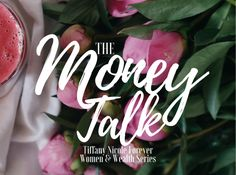The Money Talk – How to have a real discussion about finances! – Tiffany Nicole Forever