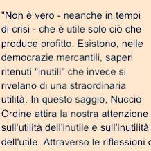 """By Nuccio Ordine's """"L'utilità dell'inutile"""""""