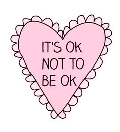 It's ok not to be ok. Is it weird that I just started singing that song??