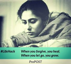 When you forgive, you heal. When you let go, you grow. Picture and text combined using ProPOST app. Download app: http://propost.in  #quotes #smitapatil #bollywood #inspiring #inspirationalquotes #positivity #positivityquotes #sayings #goodvibes #vibes #deepquotes #deepthoughts #propost #ProPOST #android #app #googleplaystore