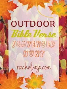 Free printable for an outdoor Bible adventure. Find the Bible verses to uncover the clues for each scavenger item.