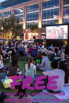 Free things to do every day of the week in Dallas-Fort Worth: GuideLive has rounded up some sure bets for fun that'll cost you nothing.