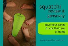 Take the nightmare out of those trips to the shoe store. Shop alone. Or, shop from home with confidence that you will get the correct size. Use Squatchi Children's Foot Sizer and save your sanity. Enter to win a Squatchi! www.MeetPenny.com