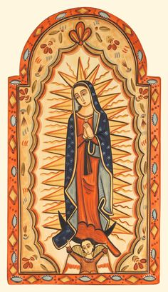 our lady of guadalupe Religious Icons, Religious Art, Colonial Art, Images Of Mary, Mama Mary, Mexico Art, Arte Popular, Catholic Art, Mexican Folk Art