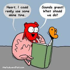 Brain and Heart - The Awkward Yeti Heart And Brain Quotes, Heart And Brain Comic, Akward Yeti, The Awkward Yeti, Funny Quotes, Funny Memes, Hilarious, Funny Signs, Funny Cartoons