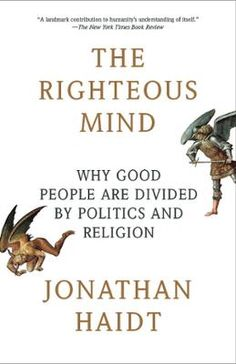 The Righteous Mind by Jonathan Haidt, Click to Start Reading eBook, Why can't our political leaders work together as threats loom and problems mount? Why do people so re