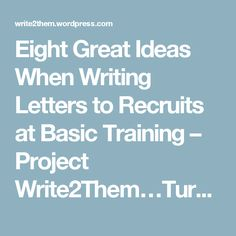 eight great ideas when writing letters to recruits at basic training project write2themturning