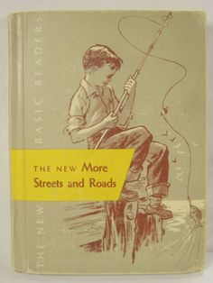 New-Basic-Readers-New-More-Streets-And-Roads-3-2-1956-Ed-Curriculum-Foundations