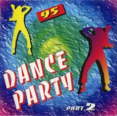 Dance Party Vol. 2 (1995) (Compilation) (FLAC) (Not On Label) (none)