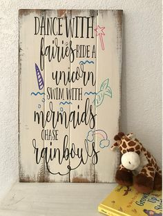 Dance with Fairies Ride a Unicorn Mermaid Sign Girls Room Girl sign. Making Signs On Wood, Diy Wood Signs, Painted Wood Signs, Hand Painted, Mermaid Bedroom, Unicorn Bedroom, Mermaid Sign, Mermaid Quotes, Make Your Own Sign