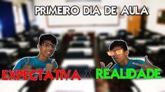 PRIMEIRO DIA DE AULA EXPECTATIVA VS REALIDADE!