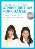The Doctors are in. National Bestselling book Write Your Skin a Prescription for Change offers unique insights from Dr. Katie Rodan and Dr. Kathy Fields' more than twenty-five years in the dermatology trenches. Their perspective is compelling and will inspire the choices that can help you look and feel your best today, tomorrow, and well into the future. Whether you're 18 or 81, it's never too late to change your skin's destiny.
