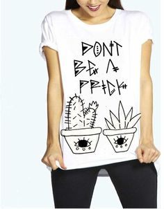 Give yourself that daily reminder with this trendy Don't Be A Prick Tee. With this cute lil' cacti, you can't hep BUT to be in good spirits! <br> ☽ S M A L L M E D L A R G E ☾  <br> ☯ THIS DESIGN COMES IN WHITE ONLY ☯