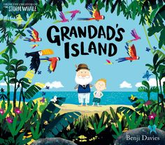 books4yourkids.com: Grandad's Island by Benji Davies. Can be read in more than one way, but either way it is a sweet story about a boy and his grandpa and saying goodbye. Davies's illustrations are a burst of colorful joy!
