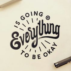 Instagram media by hand_type - Everything Is Going To be Okay by @anthonyjhos  #type #typography #design #illustration #lettering #handlettering #handtype