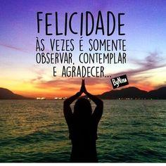 """1,535 curtidas, 10 comentários - ByNina (Carolina Carvalho) (@instabynina) no Instagram: """"Felicidade, tão simples e complicam tanto... #frases #bynina #instabynina #felicidade"""""""