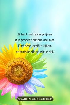 Sef Quotes, Special Needs Quotes, Spiritual Quotes, Positive Quotes, Dutch Quotes, Poems Beautiful, Happy Quotes, Nice Quotes, Love Yourself Quotes