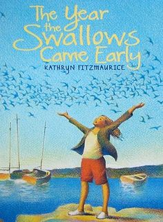 The Year the Swallows Came Early by Kathryn Fitzmaurice.  I'm here to tell you this is a good story.