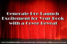 Book cover reveals can be a great way to generate excitement for your book. In this post, we cover reveal basics, hosting options, and more! Marketing And Advertising, Online Marketing, Marketing Books, Social Media Usage, Book Launch, Self Publishing, Book Authors, Need To Know, Product Launch