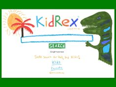 KidRex is a kid safe search engine powered by Google Safe Search and Google Custom Search. This is a great tool to implement in the classroom, especially for research type assignments.