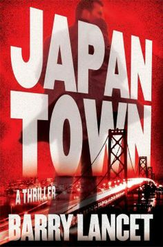 San Luis Obispo County Adult Winter Reading Program- California Reading List Japantown : a thriller
