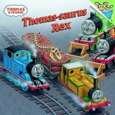 Thomas Saurus Rex And Friends Pictureback