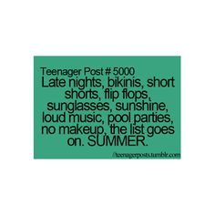 teenager posts. But the thing is... It is really cold right now and well this got me a bit sad :( but I LOVE summer!!!! ;)