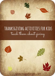 Thanksgiving Activities For Kids: Teach Them About Giving