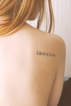 """Imagine"" - love the font and the placement"
