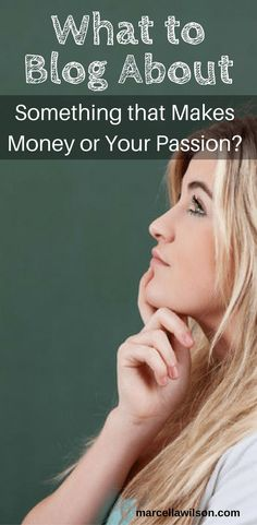 What to Blog About: something that makes money or follow your heart?